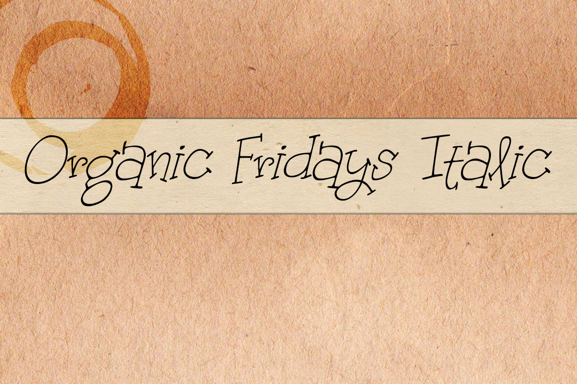 Print on Demand: Organic Fridays Italic Script & Handwritten Font By brittneymurphydesign