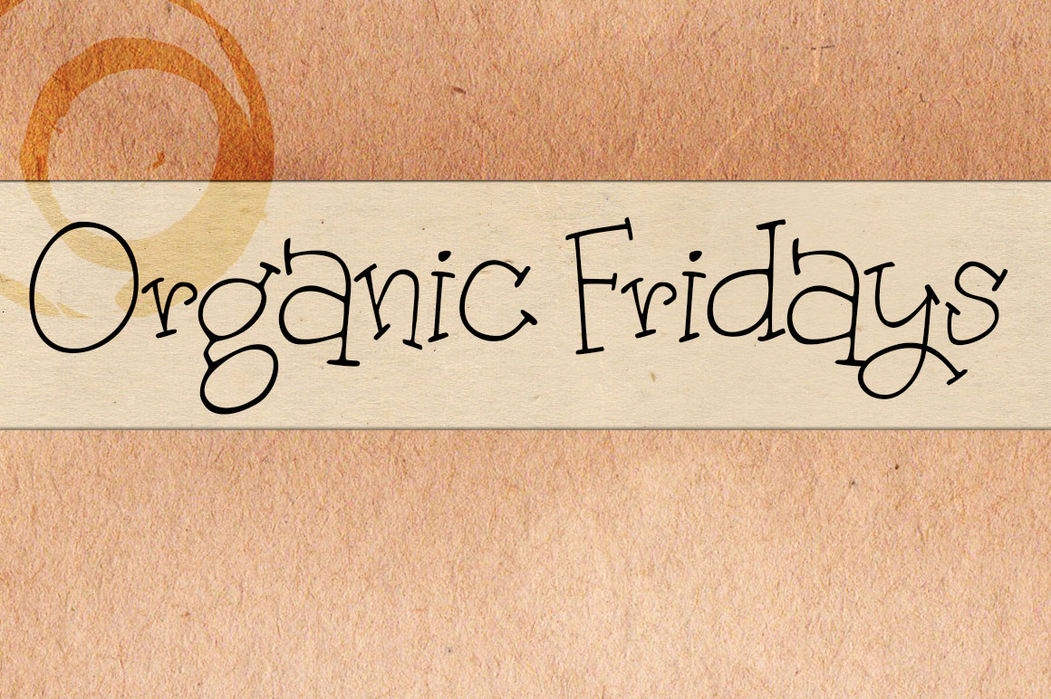 Print on Demand: Organic Fridays Script & Handwritten Font By brittneymurphydesign