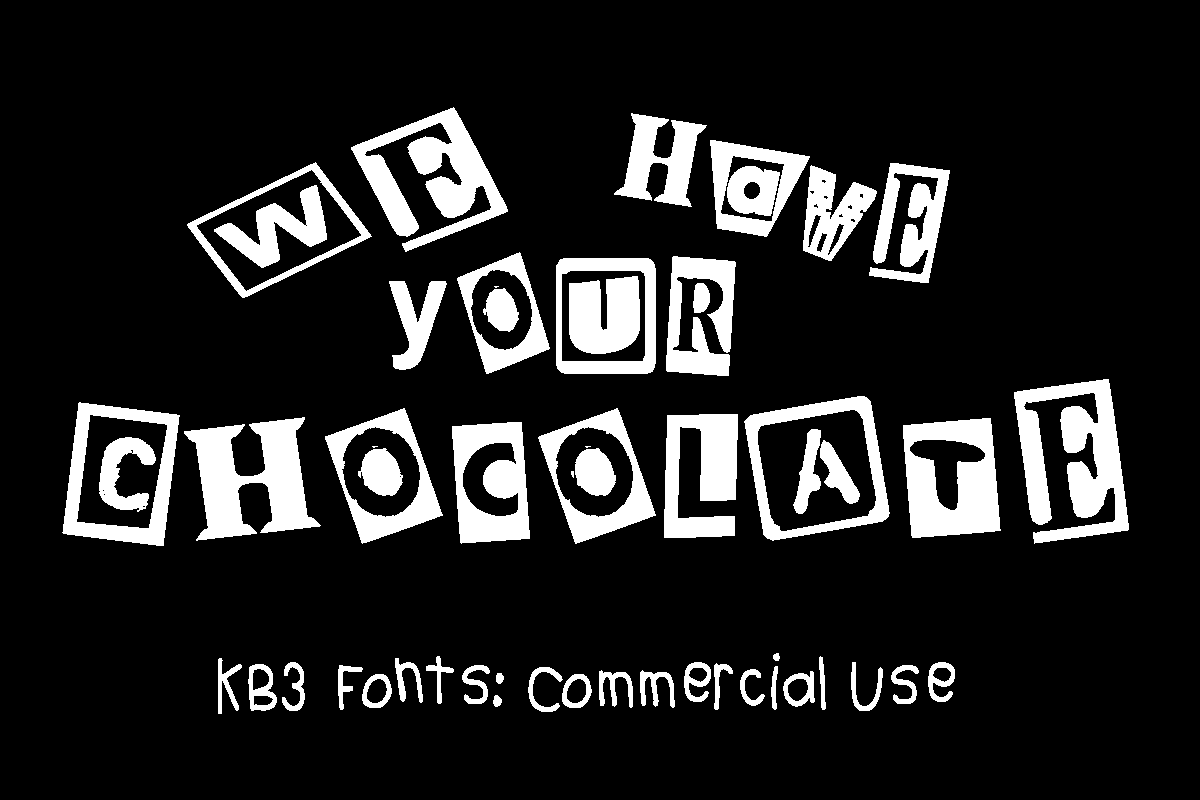 KB3 We Have Your Chocolate Display Font By K26Fonts
