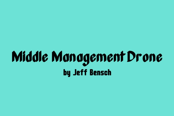 Print on Demand: Middle Management Drone Display Font By jeffbensch