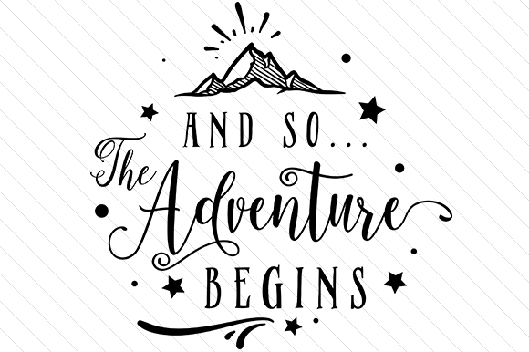 And so the Adventure Begins Craft Design By Creative Fabrica Crafts Image 1