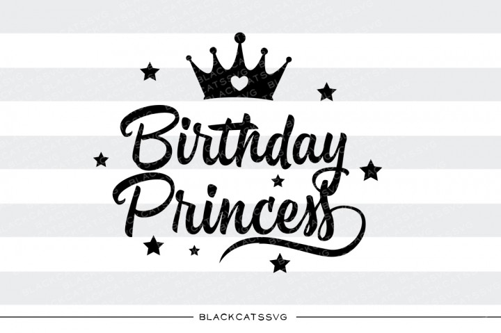 Birthday Princess with Crown Kids Craft Cut File By BlackCatsSVG