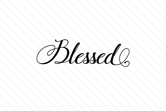 Download Free Blessed Svg Cut File By Creative Fabrica Crafts Creative Fabrica SVG Cut Files