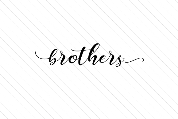 Download Free Brothers Svg Cut File By Creative Fabrica Crafts Creative Fabrica for Cricut Explore, Silhouette and other cutting machines.