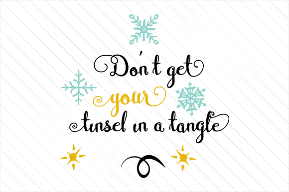 Don't Get Your Tinsel in a Tangle Craft Design By Creative Fabrica Freebies