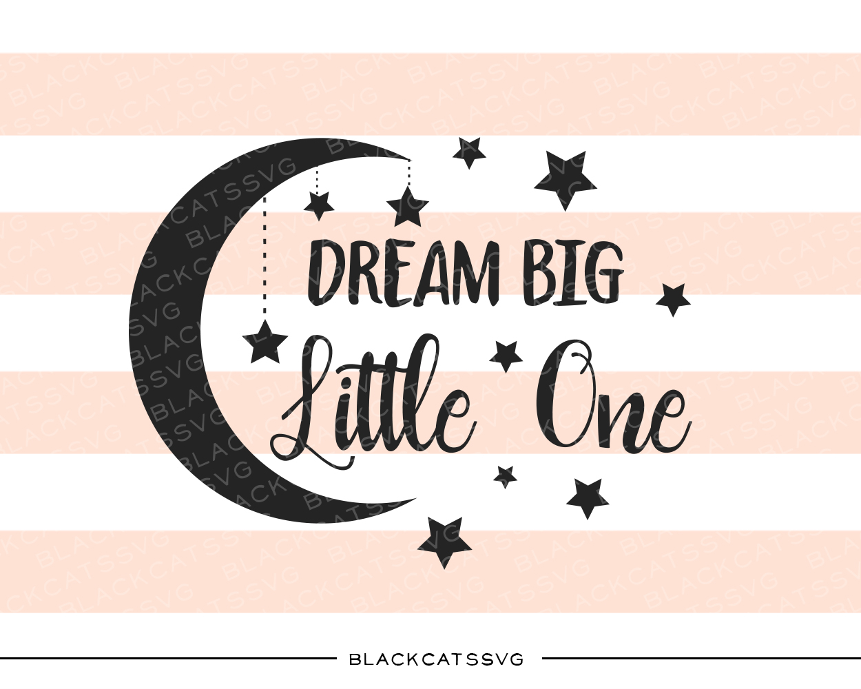 Dream Big Little One Baby Craft Cut File By BlackCatsSVG