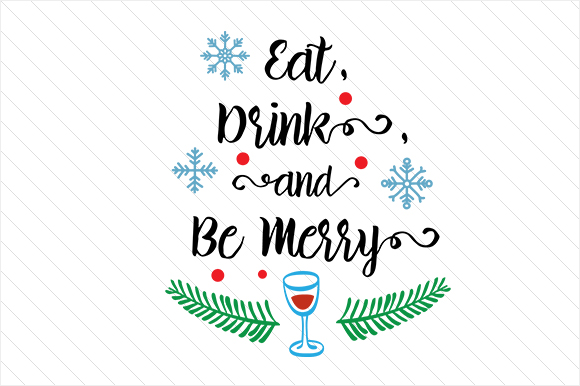 Eat, Drink, and Be Merry Craft Design By Creative Fabrica Freebies