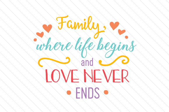 Download Free Family Where Life Begins And Love Never Ends Svg Cut File By for Cricut Explore, Silhouette and other cutting machines.