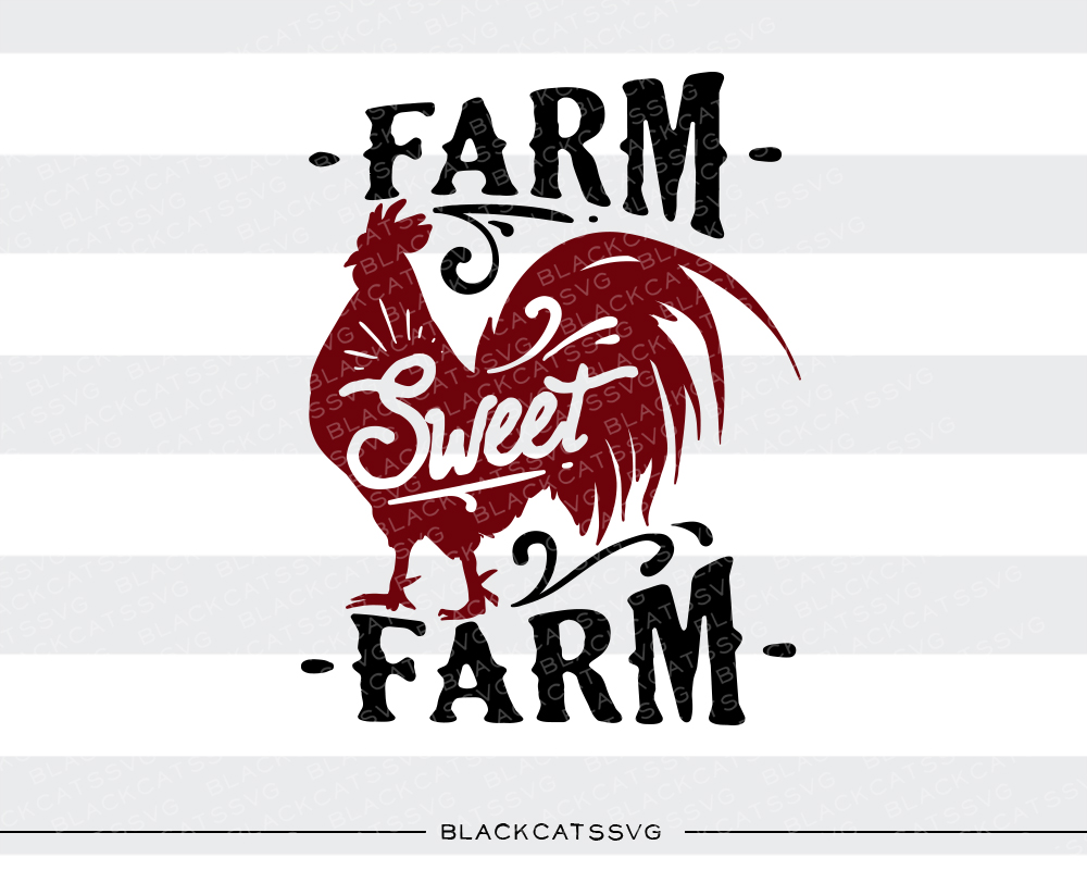 Farm Sweet Farm Farm & Country Craft Cut File By BlackCatsSVG