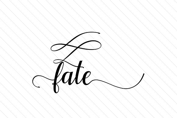 Download Free Fate Svg Cut File By Creative Fabrica Crafts Creative Fabrica for Cricut Explore, Silhouette and other cutting machines.