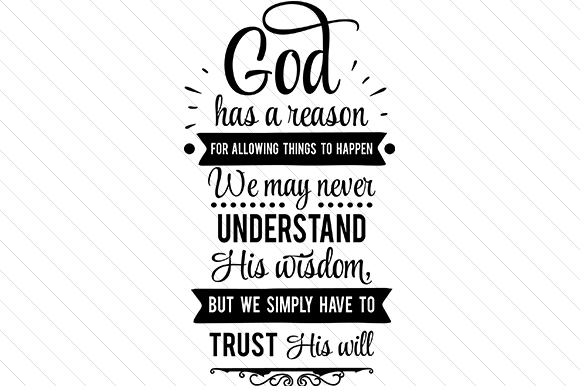 God Has a Reason Religious Craft Cut File By Creative Fabrica Crafts - Image 1