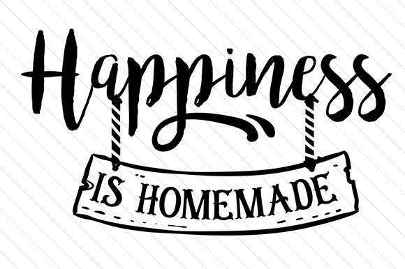 photograph about Happiness is Homemade referred to as Pleasure is Selfmade
