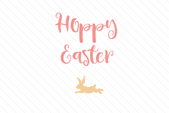 Hoppy Easter Easter Craft Cut File By Creative Fabrica Crafts