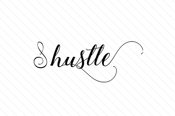 Hustle Word Art Craft Cut File By Creative Fabrica Crafts - Image 1