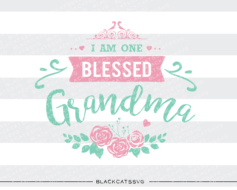 I Am One Blessed Grandma Family Craft Cut File By BlackCatsSVG - Image 2