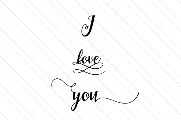 I Love You Love Craft Cut File By Creative Fabrica Crafts - Image 1