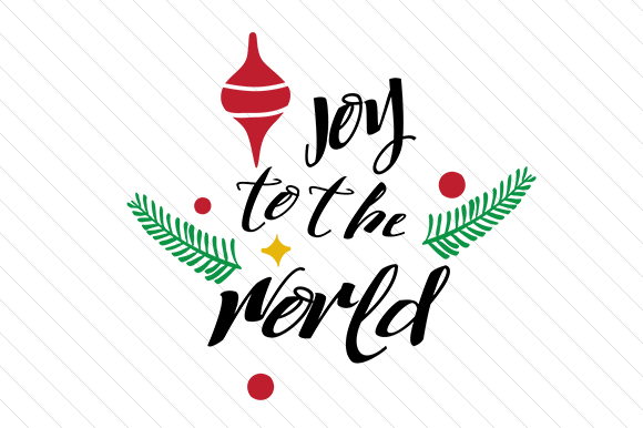 Joy to the World Christmas Craft Cut File By Creative Fabrica Crafts
