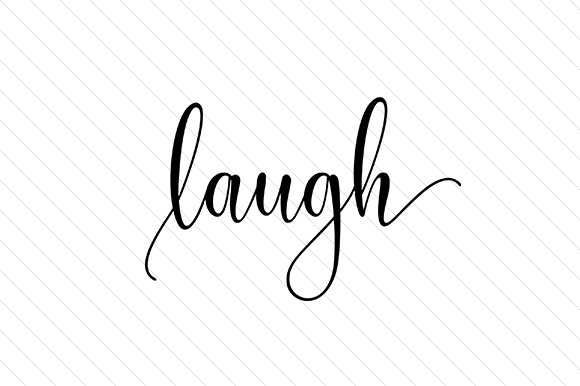 Laugh Word Art Craft Cut File By Creative Fabrica Crafts - Image 1