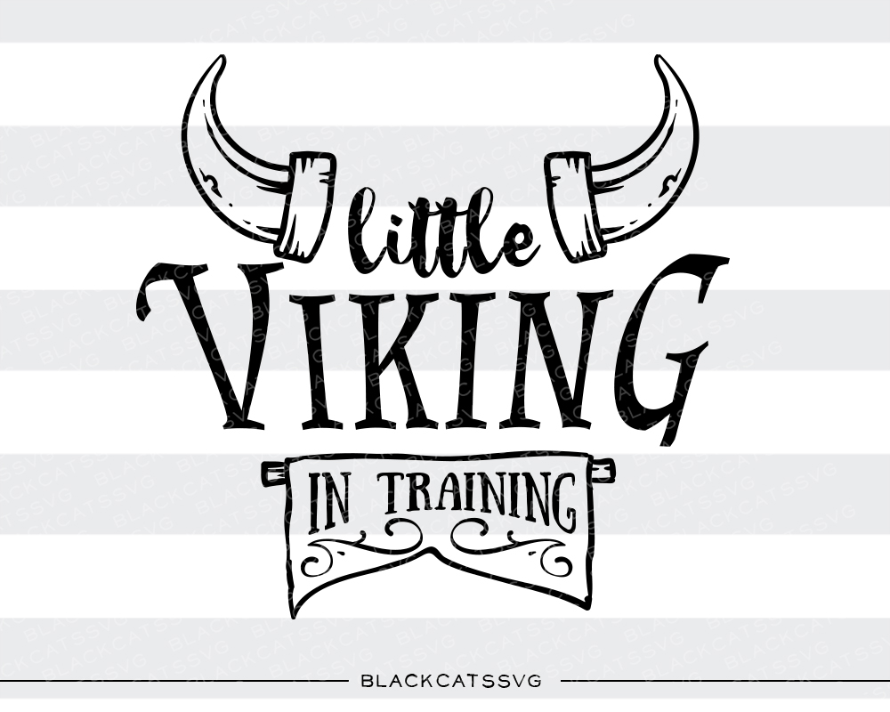 Little Viking in Training Baby Craft Cut File By BlackCatsSVG