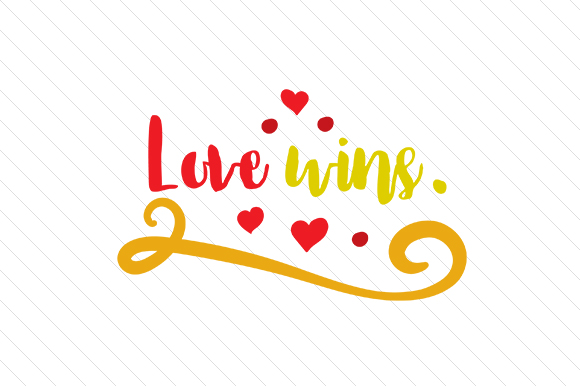 Love Wins Love Craft Cut File By Creative Fabrica Crafts - Image 1