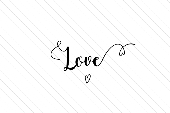Love Word Art Craft Cut File By Creative Fabrica Crafts