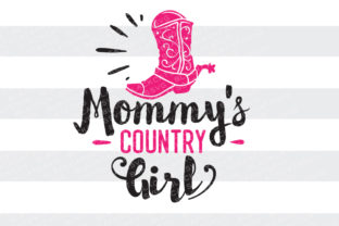Mommy's Country Girl Farm & Country Craft Cut File By BlackCatsSVG