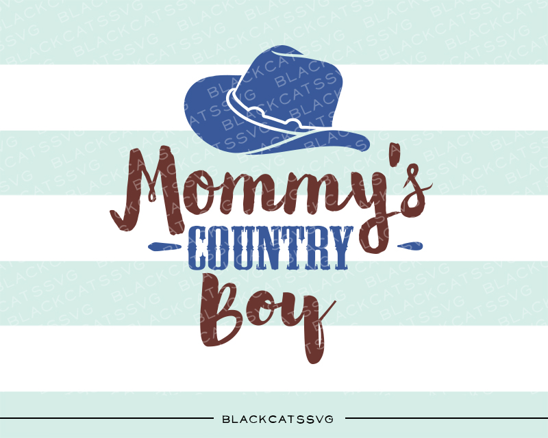 Mommy's Country Boy Farm & Country Craft Cut File By BlackCatsSVG