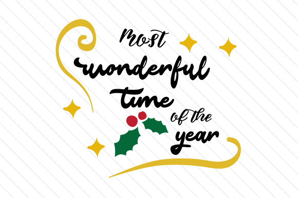 Most Wonderful Time of the Year Christmas Craft Cut File By Creative Fabrica Crafts