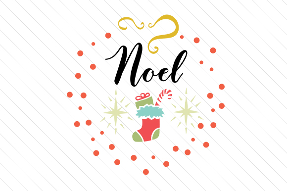 Noel Christmas Craft Cut File By Creative Fabrica Crafts