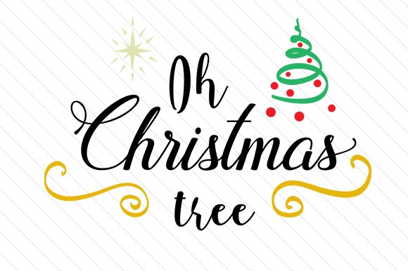 Download Free Oh Christmas Tree Svg Cut File By Creative Fabrica Crafts for Cricut Explore, Silhouette and other cutting machines.