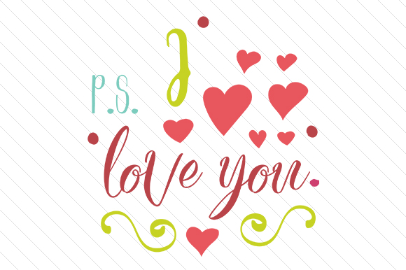 Download PS I Love You (SVG Cut file) by Creative Fabrica Crafts ...