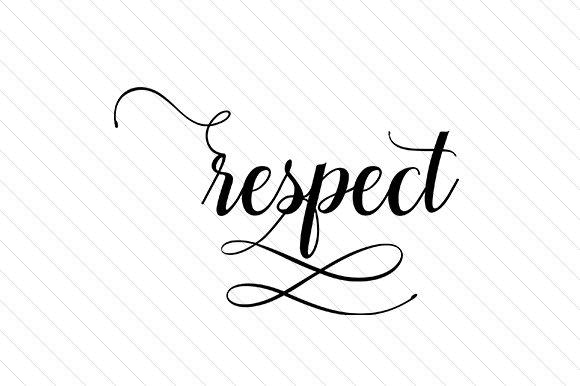 Respect Word Art Craft Cut File By Creative Fabrica Crafts