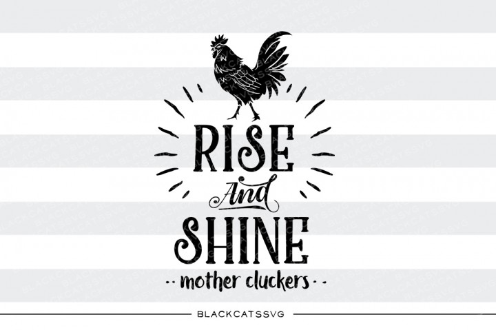 Rise and Shine Mother Cluckers Bedroom Craft Cut File By BlackCatsSVG - Image 1