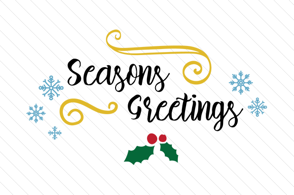 Download Free Seasons Greetings Svg Cut File By Creative Fabrica Crafts for Cricut Explore, Silhouette and other cutting machines.