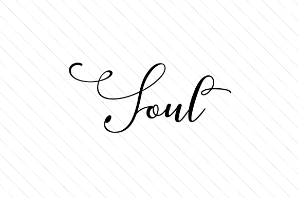 Soul Word Art Craft Cut File By Creative Fabrica Crafts