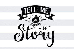 Tell Me a Story Quotes Craft Cut File By BlackCatsSVG