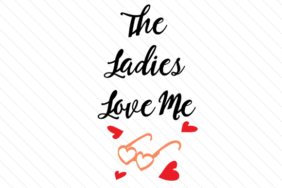The Ladies Love Me Love Craft Cut File By Creative Fabrica Crafts