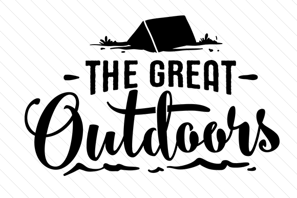 Download Free The Great Outdoors Svg Cut File By Creative Fabrica Crafts for Cricut Explore, Silhouette and other cutting machines.