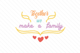 together-we-make-a-family2