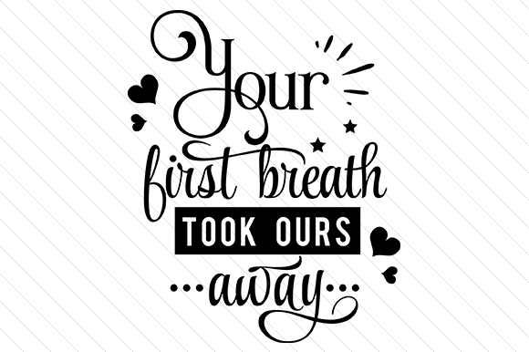 Your First Breath Baby Plotterdatei von Creative Fabrica Crafts