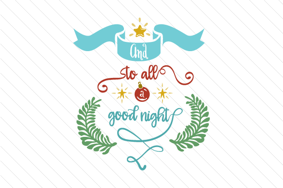 And to All a Good Night Craft Design By Creative Fabrica Freebies