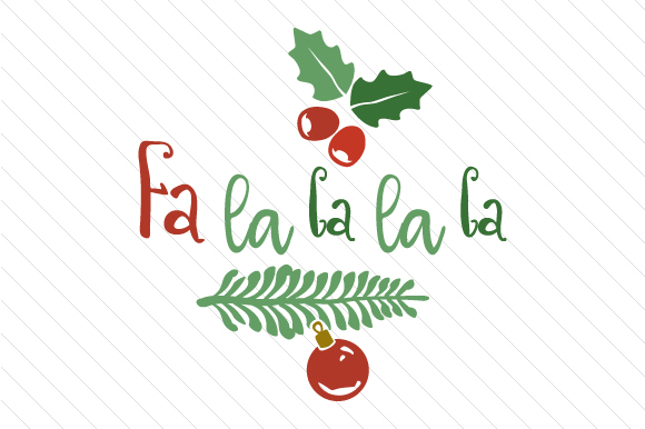 Fa La La La La Christmas Craft Cut File By Creative Fabrica Freebies