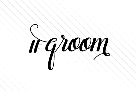 #groom Hashtag # Craft Cut File By Creative Fabrica Crafts