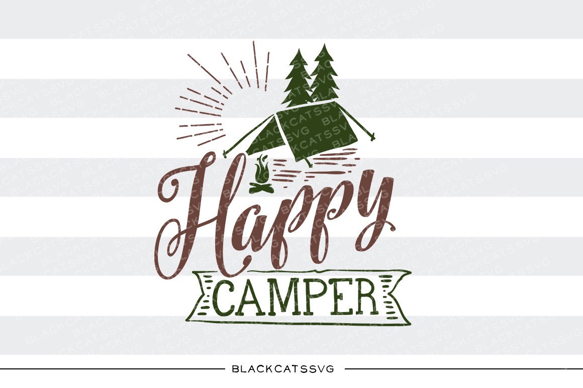 Happy Camper Nature & Outdoors Craft Cut File By BlackCatsSVG