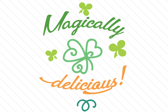 Magically Delicious Saint Patrick's Day Craft Cut File By Creative Fabrica Crafts