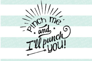 pinch-me-and-i-punch-you
