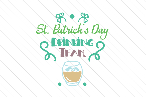 St Patricks Drinking Team Svg Cut File By Creative Fabrica