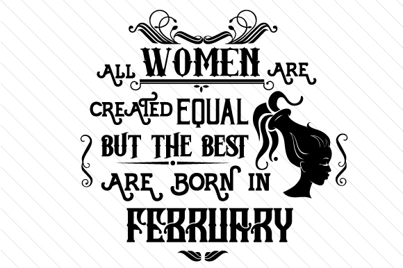 All Women Are Created Equal but the Best Are Born in Month Kits & Sets Craft Cut File By Creative Fabrica Crafts - Image 2