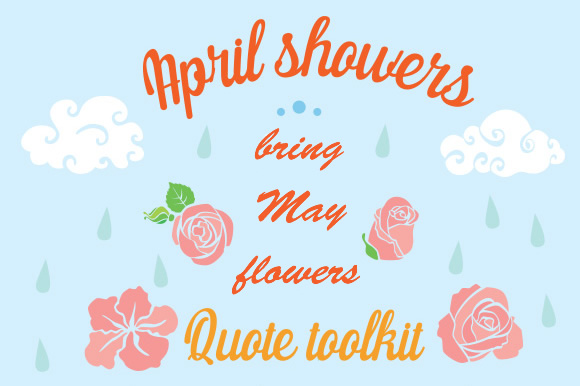 April Showers Bring May Flowers Craft Kit Kits & Sets Craft Cut File By Creative Fabrica Crafts