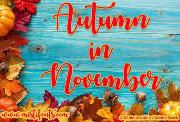 Print on Demand: Autumn in November Script & Handwritten Font By Misti